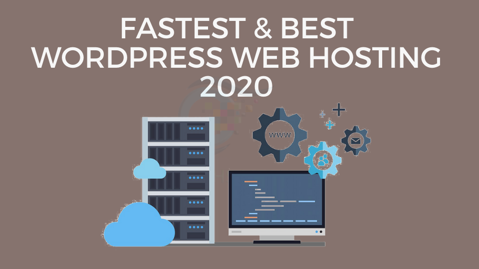 FASTEST & BEST WordPress Web Hosting 2020